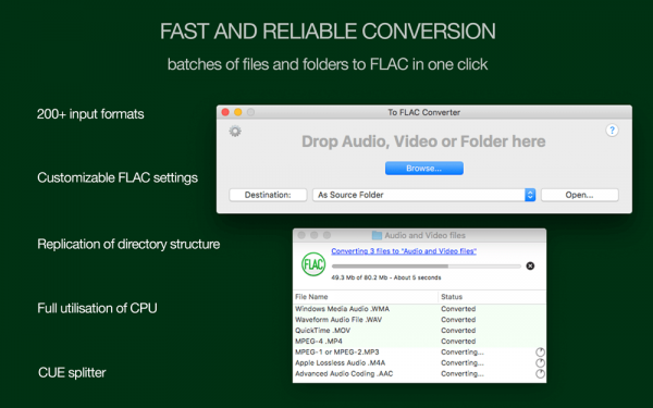 To FLAC Converter for Mac - Fast and reliable conversion, batches of files and folders to FLAC format in one click, more than 200 input formats supported, customizable FLAC settings
