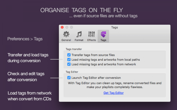 To M4A Converter for Mac - organize tags on the fly, transfer source tags during conversion, load tags from MusicBrainz, load tags from paths