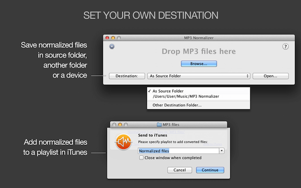 MP3 Normalizer for Mac - Custom destination folder, As Source folder, export normalized files to iTunes or Apple Music, export to iTunes or Apple Music